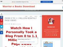 Warrior e Books Download From 0 to 11 Million Monthly Page Views  FAT Stacks Authority Site Guide
